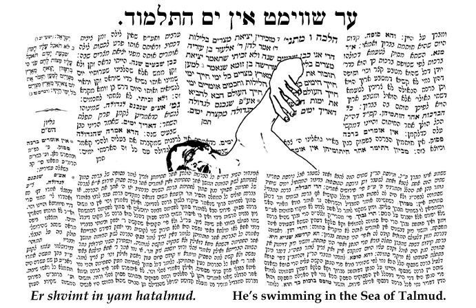 Yiddish: He's swimming in the Sea of Talmud.